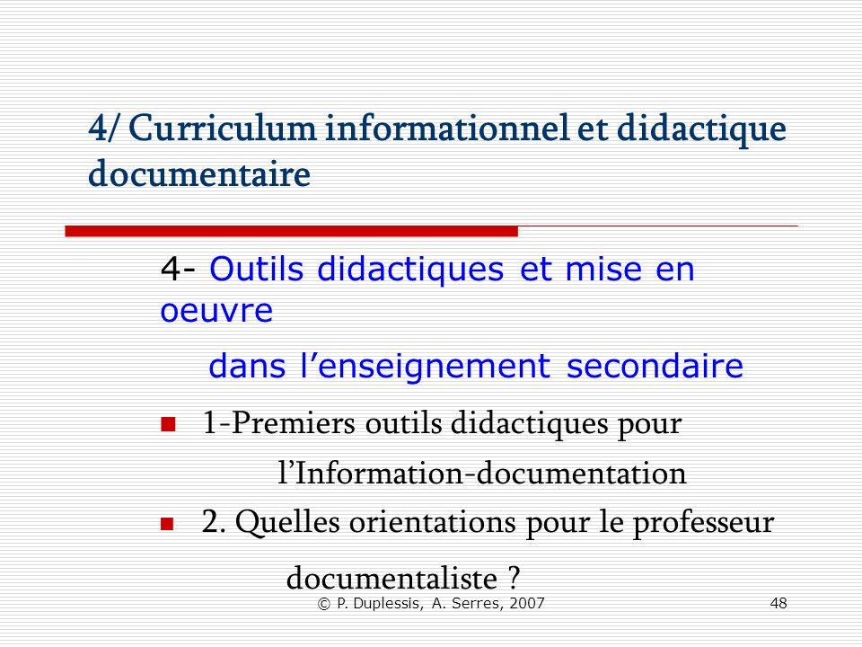 4/ Curriculum informationnel et didactique documentaire