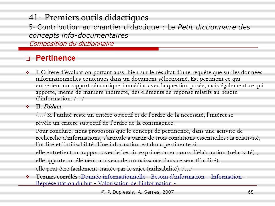 41- Premiers outils didactiques 5- Contribution au chantier didactique : Le Petit dictionnaire des concepts info-documentaires Composition du dictionnaire