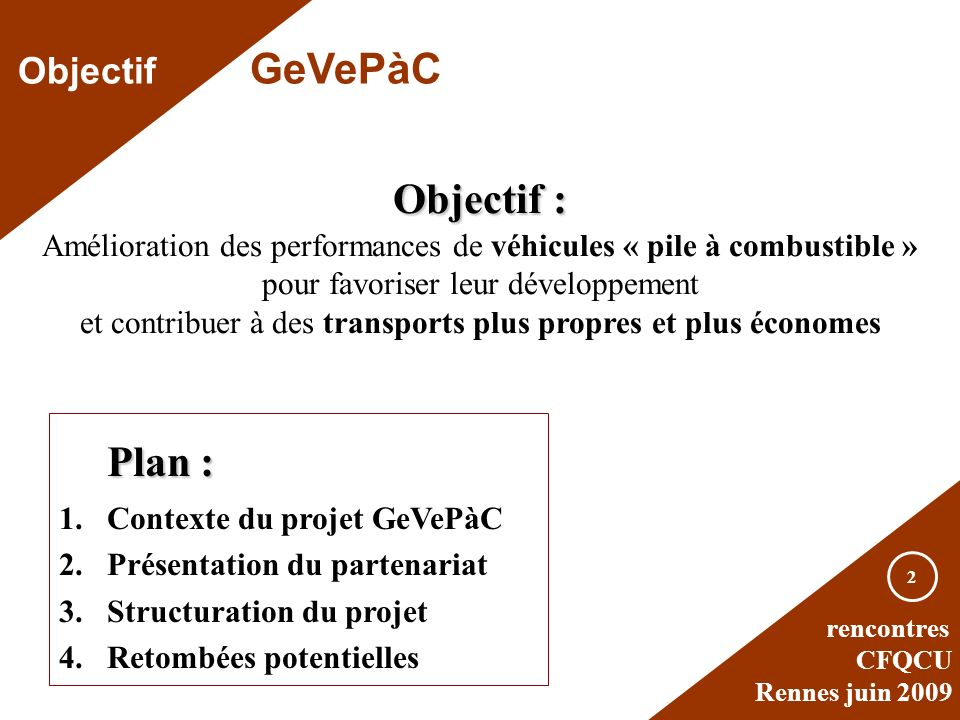 Objectif : Plan : Objectif GeVePàC