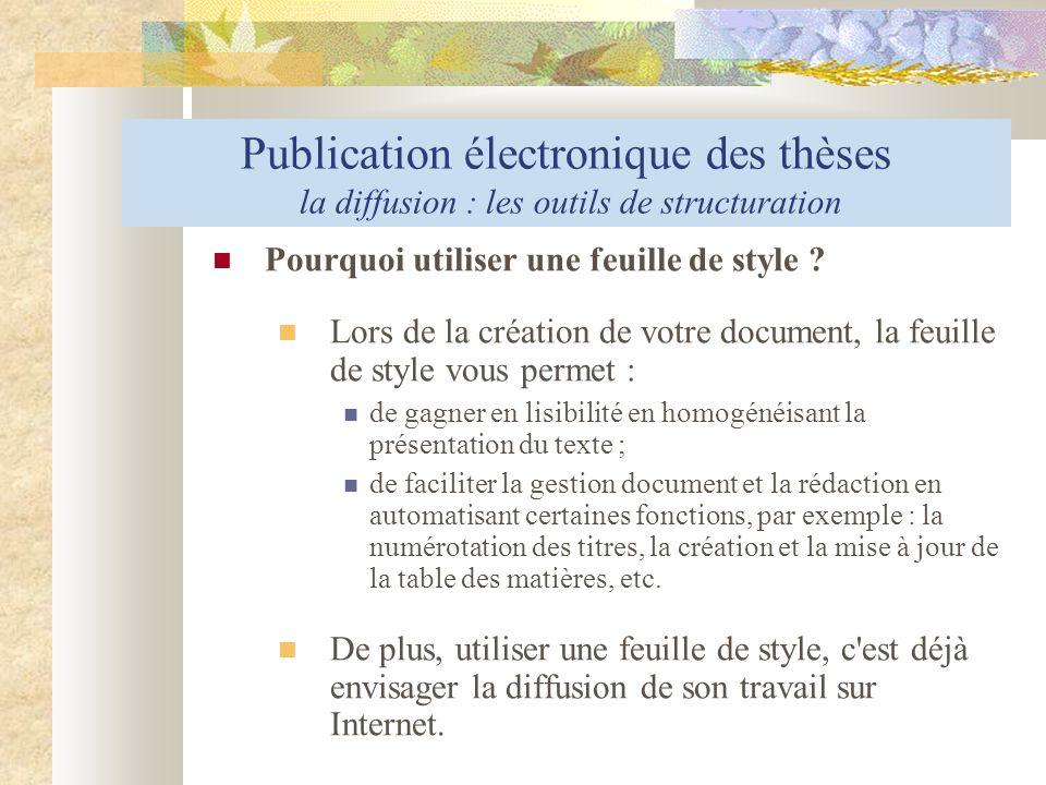 Publication électronique des thèses la diffusion : les outils de structuration