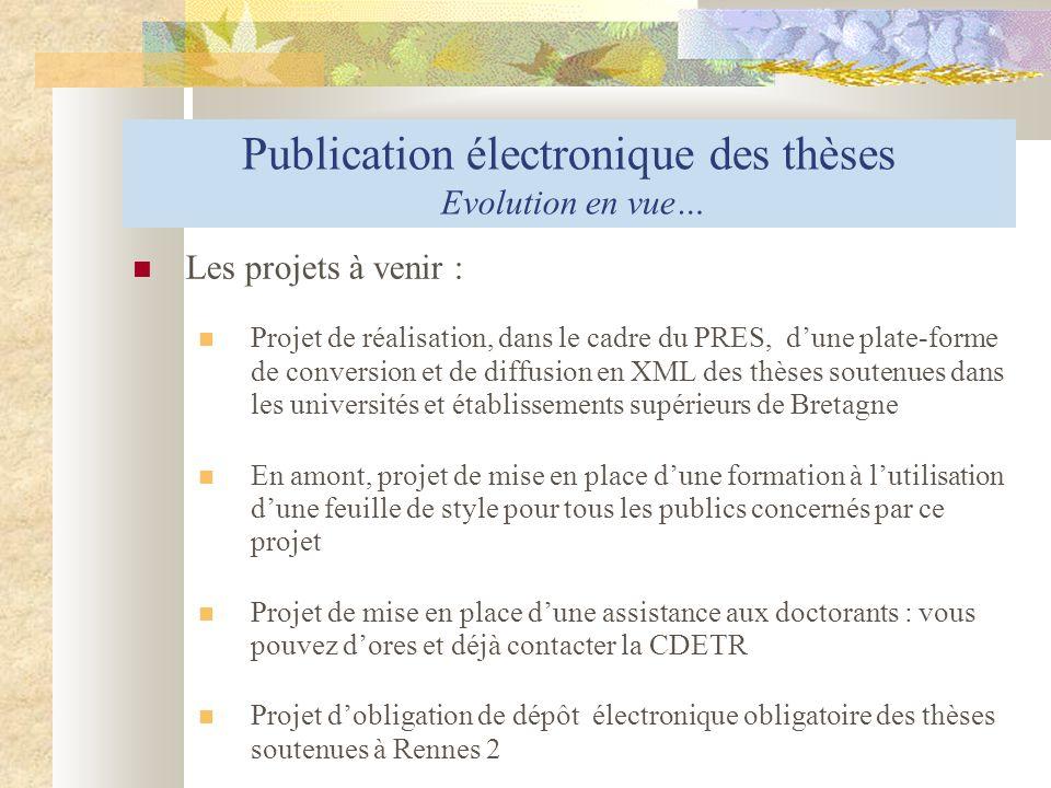 Publication électronique des thèses Evolution en vue…
