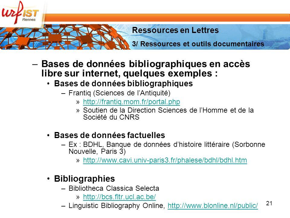 Ressources en Lettres 3/ Ressources et outils documentaires. Bases de données bibliographiques en accès libre sur internet, quelques exemples :