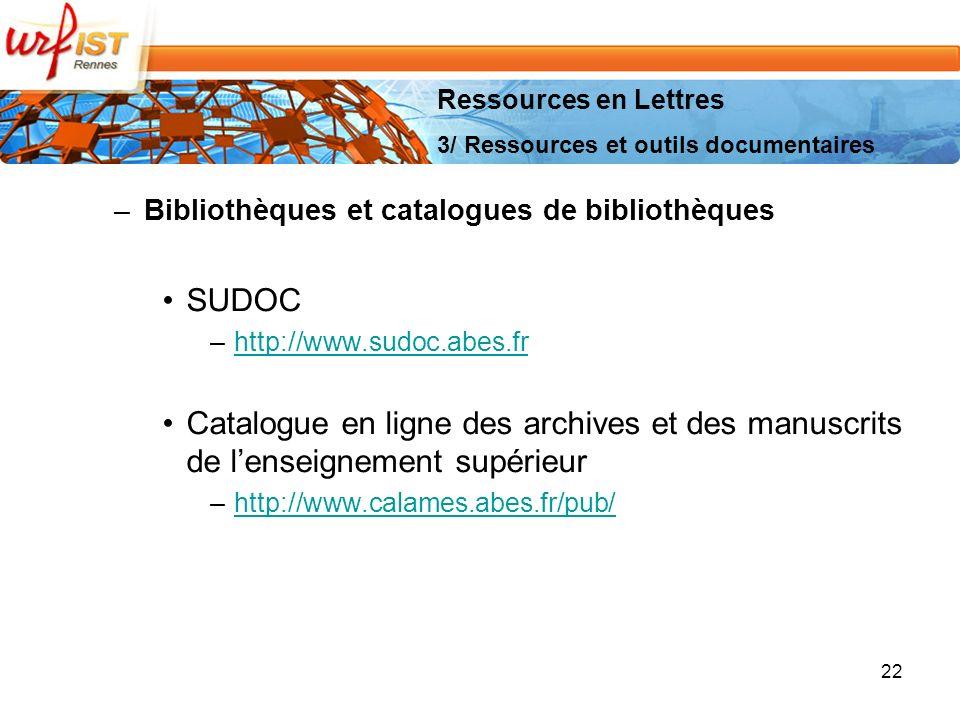 Ressources en Lettres 3/ Ressources et outils documentaires. Bibliothèques et catalogues de bibliothèques.