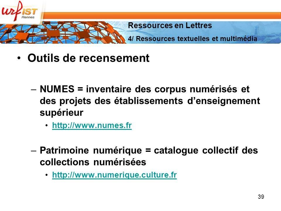 Ressources en Lettres 4/ Ressources textuelles et multimédia. Outils de recensement.