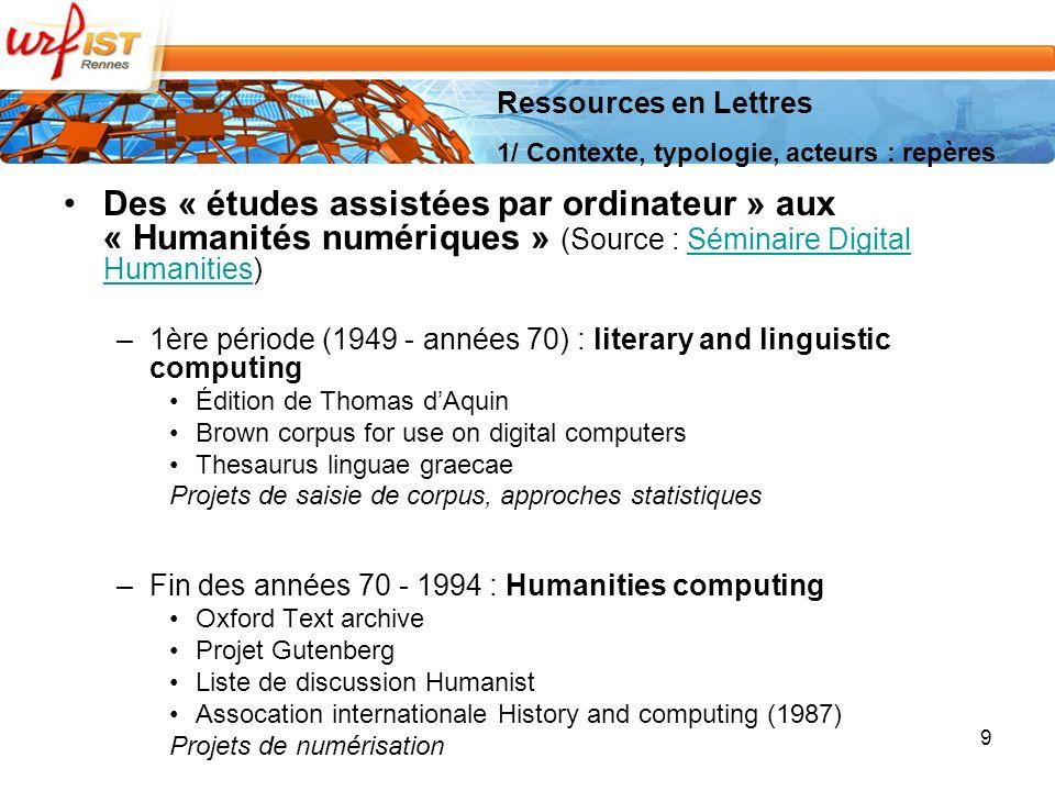 Ressources en Lettres 1/ Contexte, typologie, acteurs : repères.
