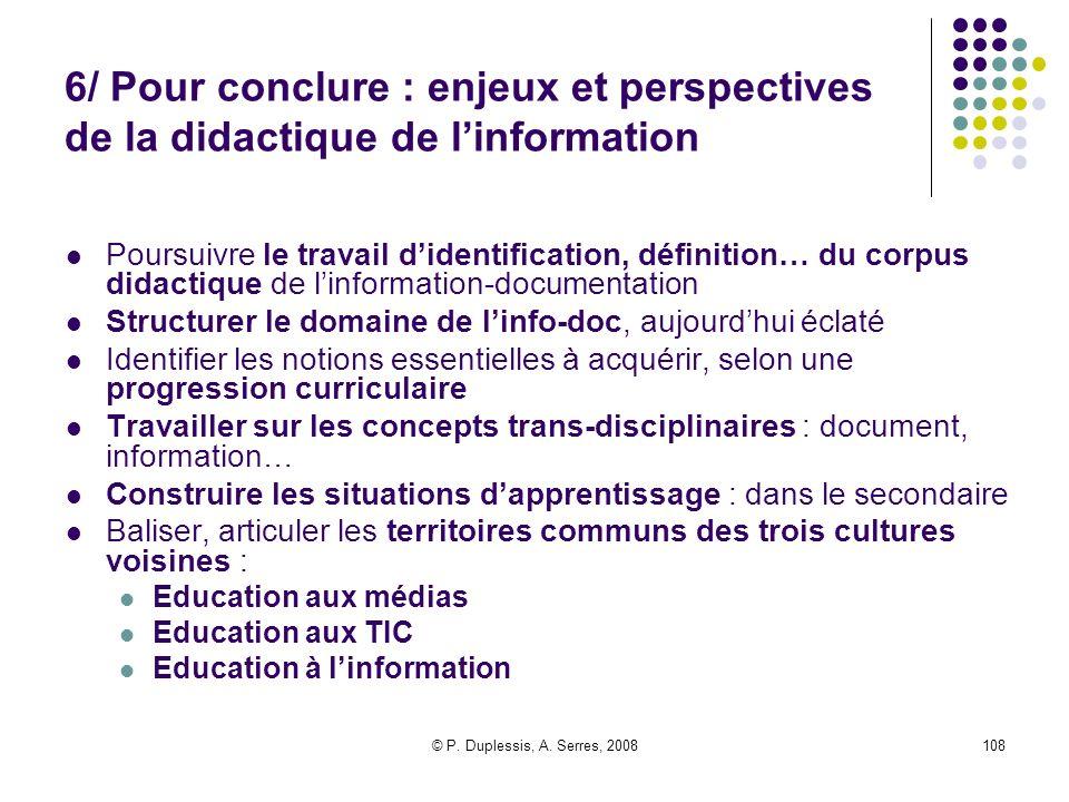 6/ Pour conclure : enjeux et perspectives de la didactique de l'information