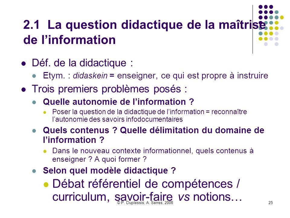 2.1 La question didactique de la maîtrise de l'information