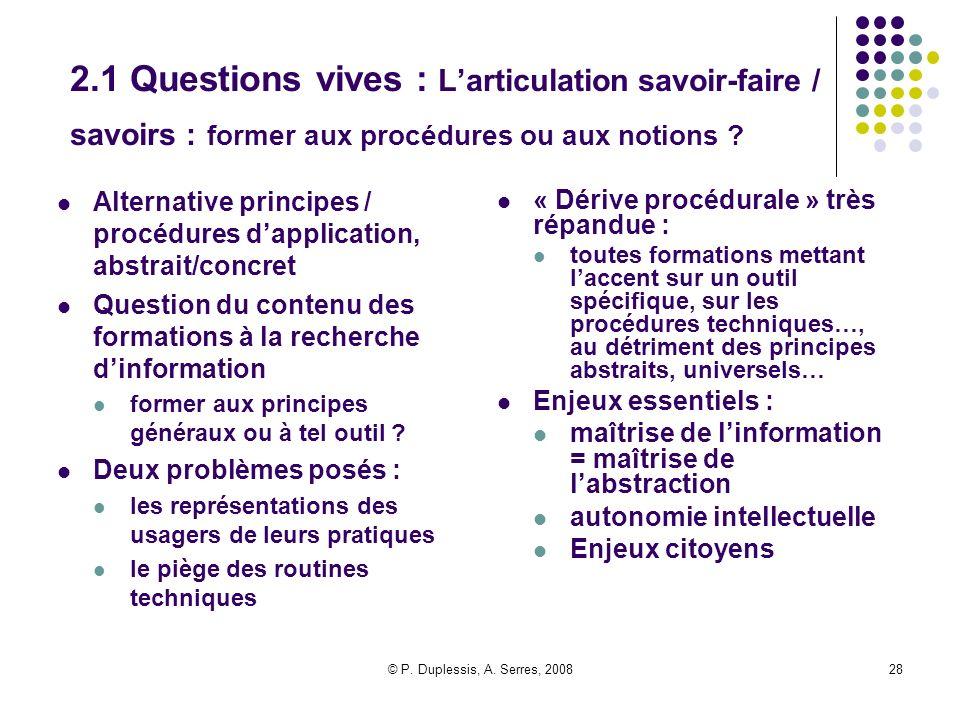 2.1 Questions vives : L'articulation savoir-faire / savoirs : former aux procédures ou aux notions