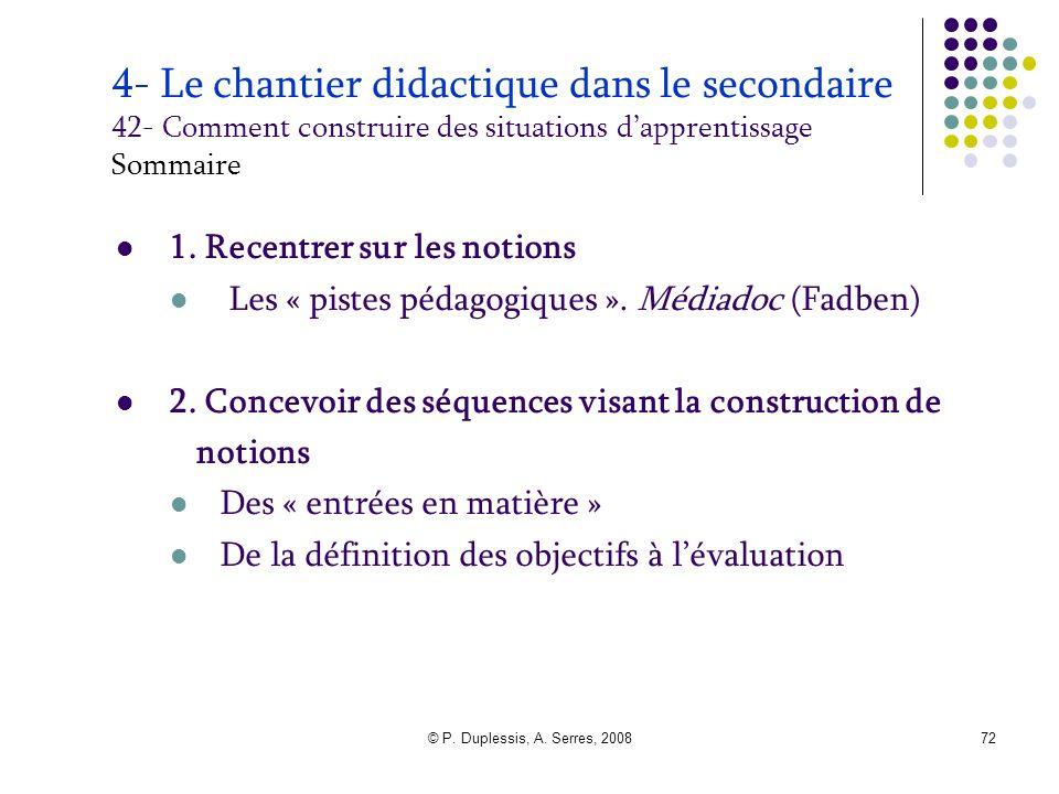 4- Le chantier didactique dans le secondaire 42- Comment construire des situations d'apprentissage Sommaire