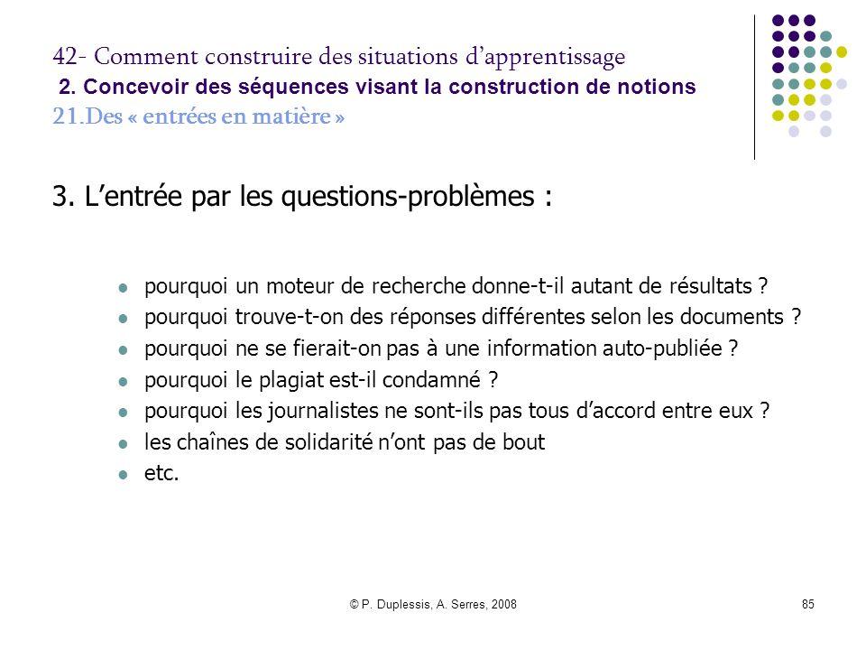 3. L'entrée par les questions-problèmes :