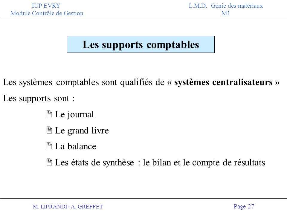 Les supports comptables