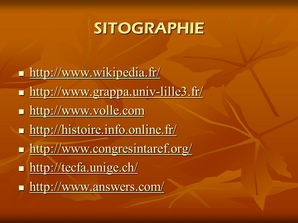 SITOGRAPHIE http://www.wikipedia.fr/ http://www.grappa.univ-lille3.fr/