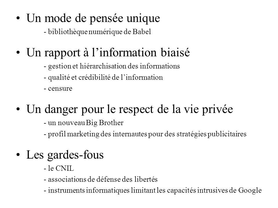 Un mode de pensée unique Un rapport à l'information biaisé