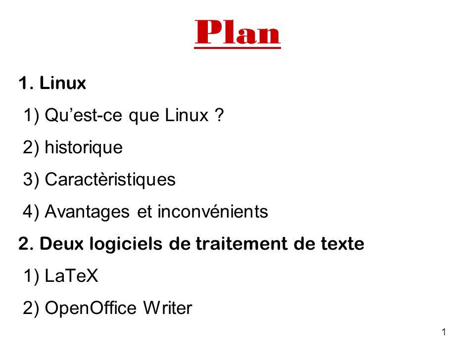 Plan 1. Linux 1) Qu'est-ce que Linux 2) historique