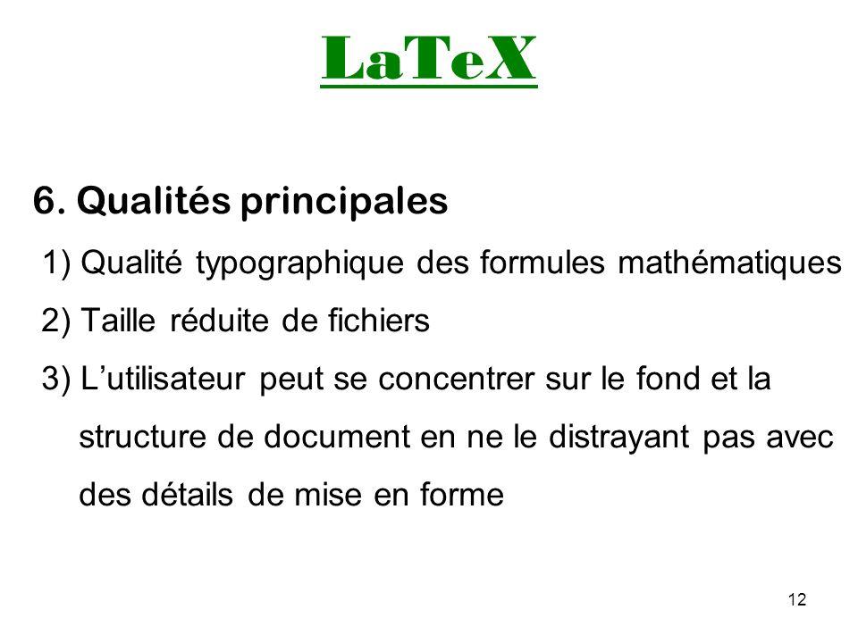 LaTeX 6. Qualités principales