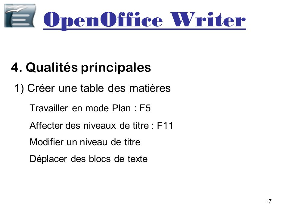 OpenOffice Writer 4. Qualités principales