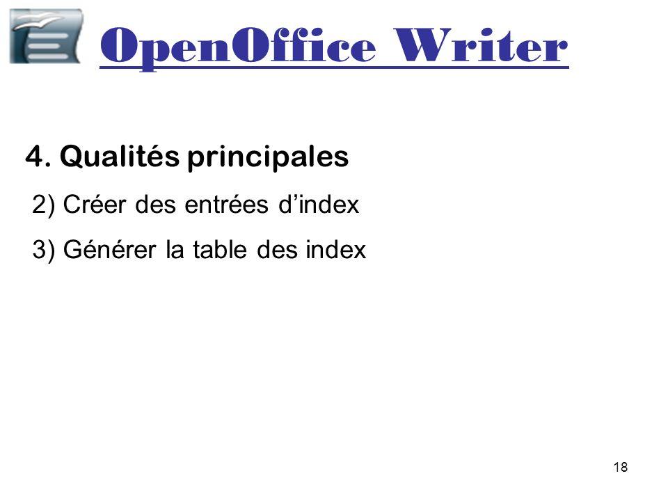 OpenOffice Writer 4. Qualités principales 2) Créer des entrées d'index