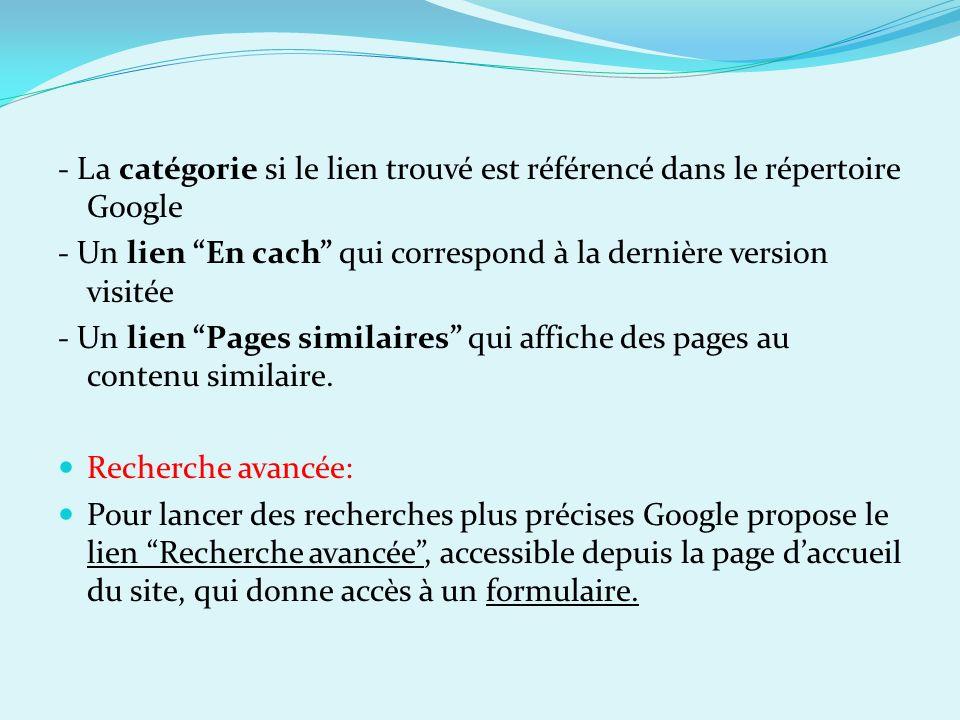 - La catégorie si le lien trouvé est référencé dans le répertoire Google