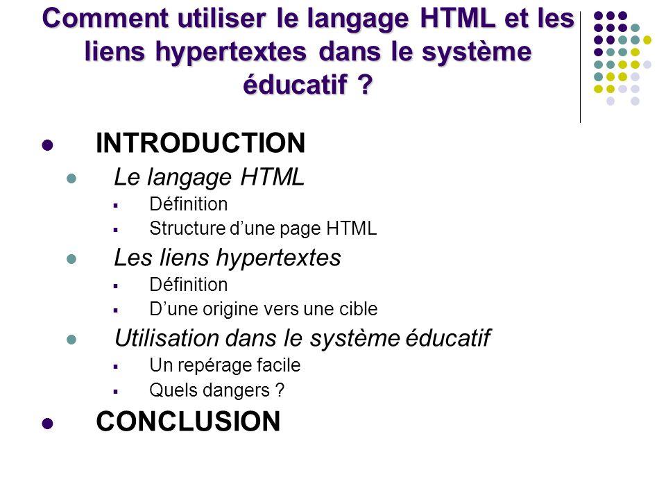 Comment utiliser le langage HTML et les liens hypertextes dans le système éducatif