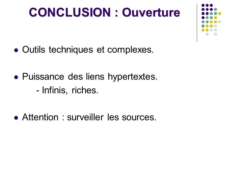 CONCLUSION : Ouverture