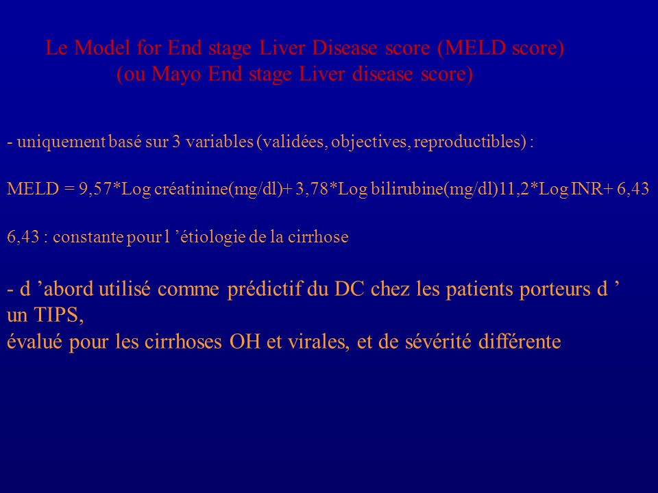 Le Model for End stage Liver Disease score (MELD score)