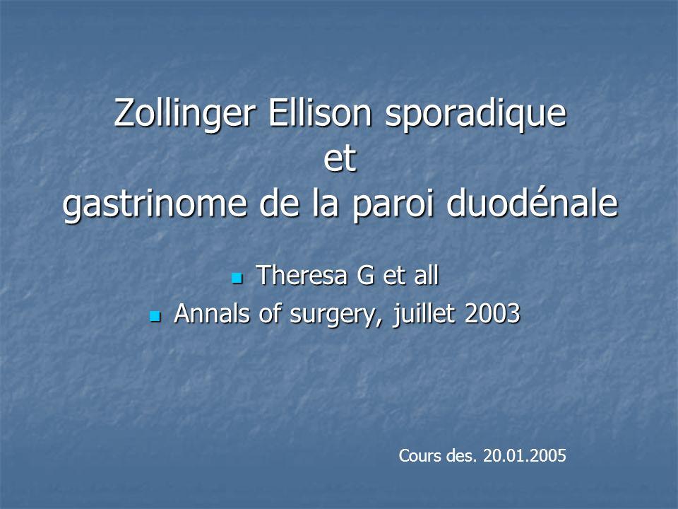 Zollinger Ellison sporadique et gastrinome de la paroi duodénale