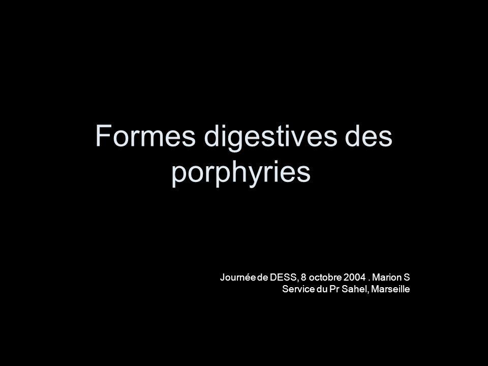 Formes digestives des porphyries