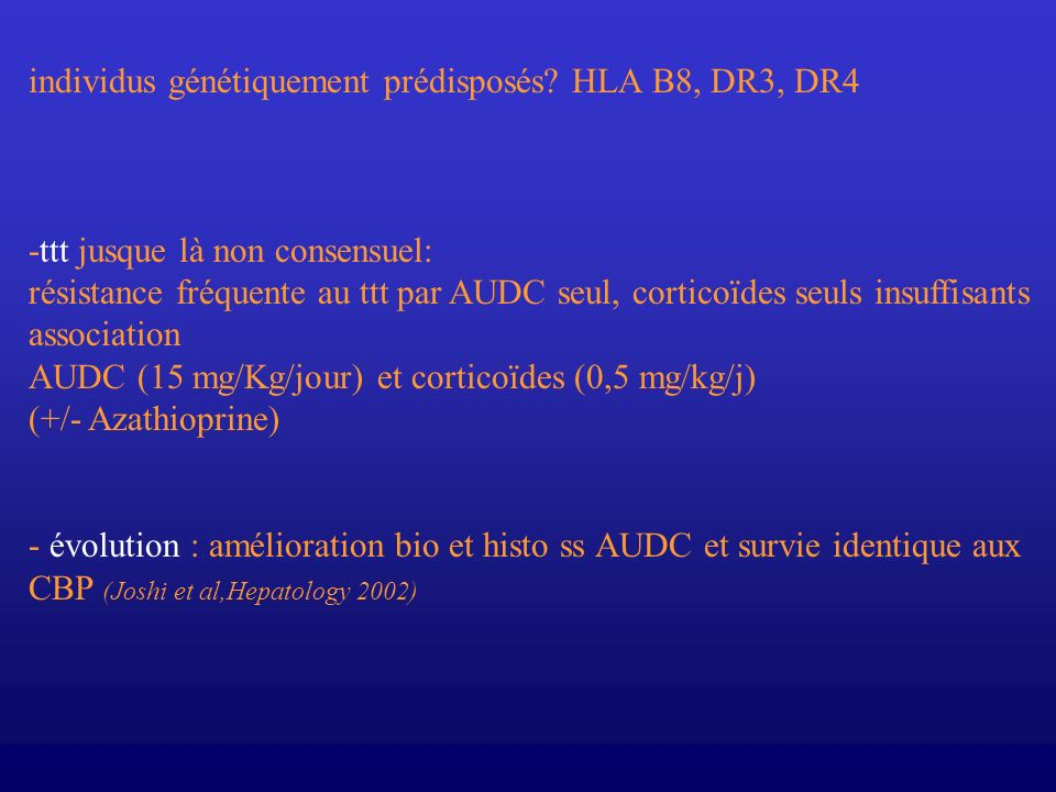 individus génétiquement prédisposés HLA B8, DR3, DR4
