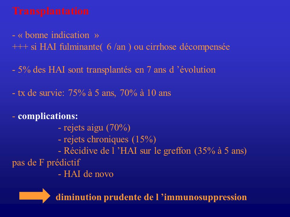 Transplantation - « bonne indication »