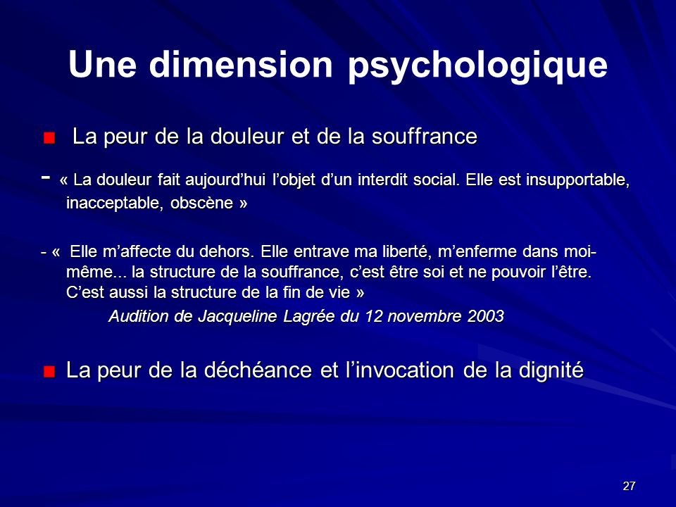 Une dimension psychologique