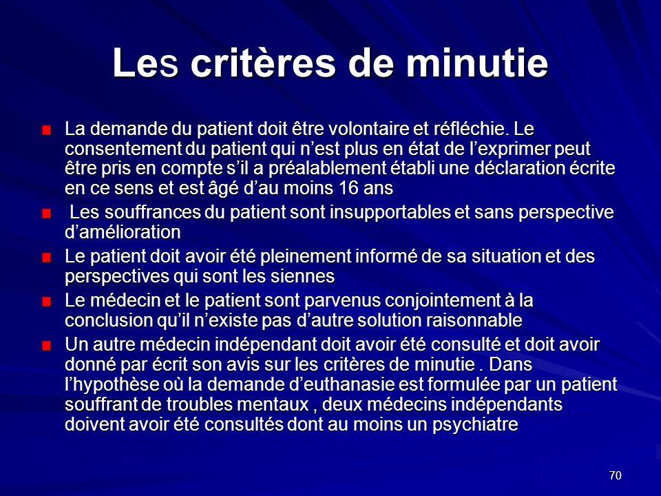 Les critères de minutie