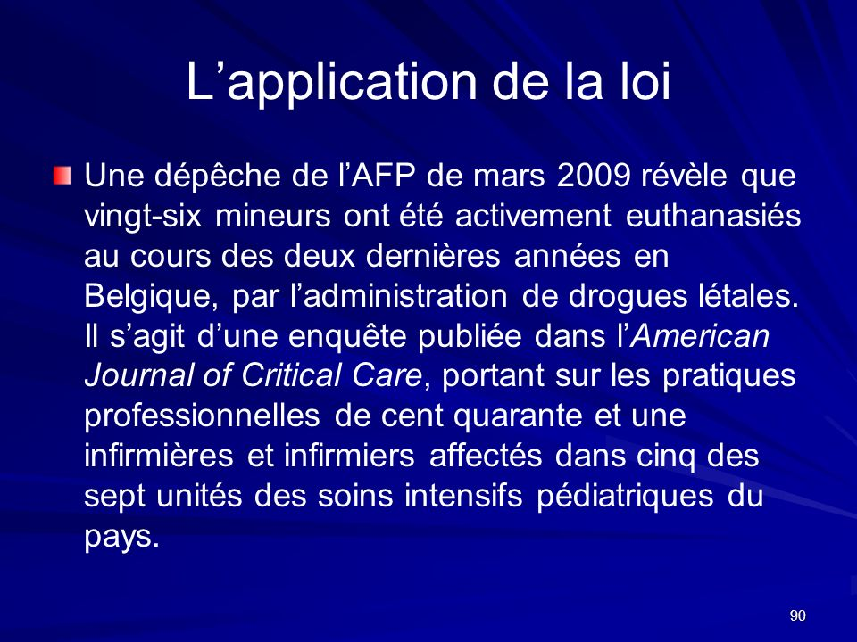 L'application de la loi