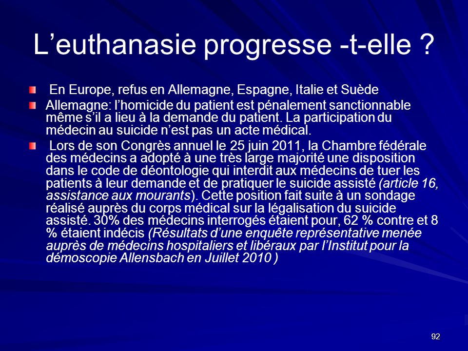 L'euthanasie progresse -t-elle