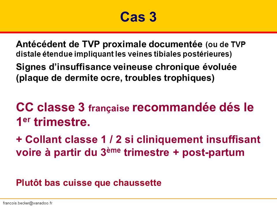 Cas 3 CC classe 3 française recommandée dés le 1er trimestre.