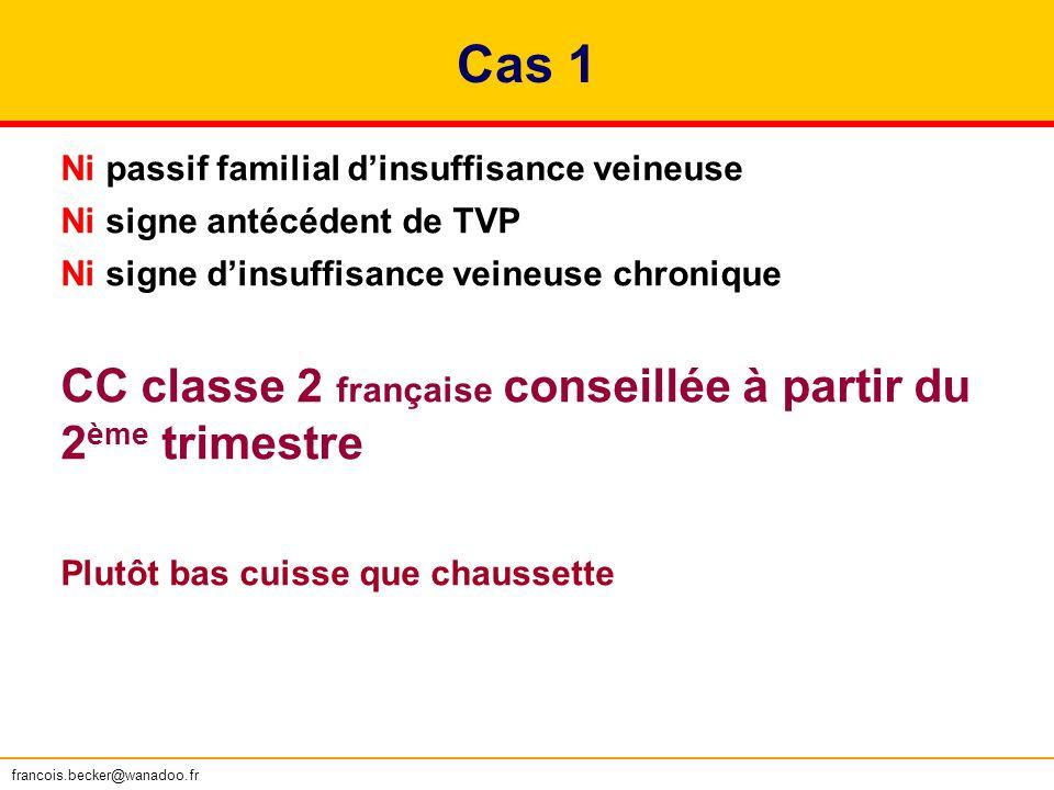 Cas 1 CC classe 2 française conseillée à partir du 2ème trimestre