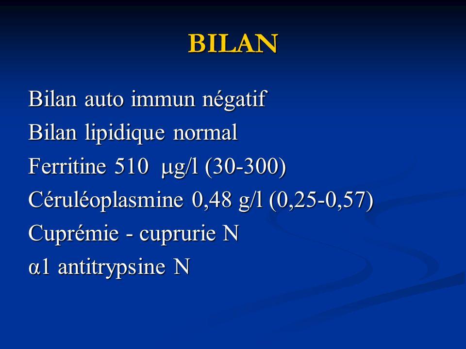BILAN Bilan auto immun négatif Bilan lipidique normal