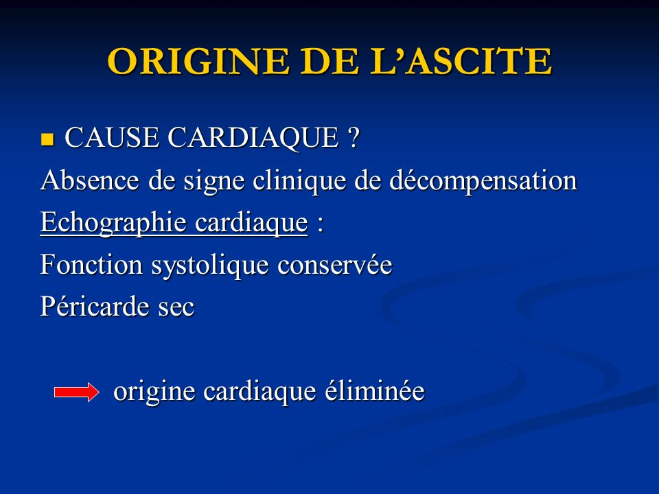 ORIGINE DE L'ASCITE CAUSE CARDIAQUE