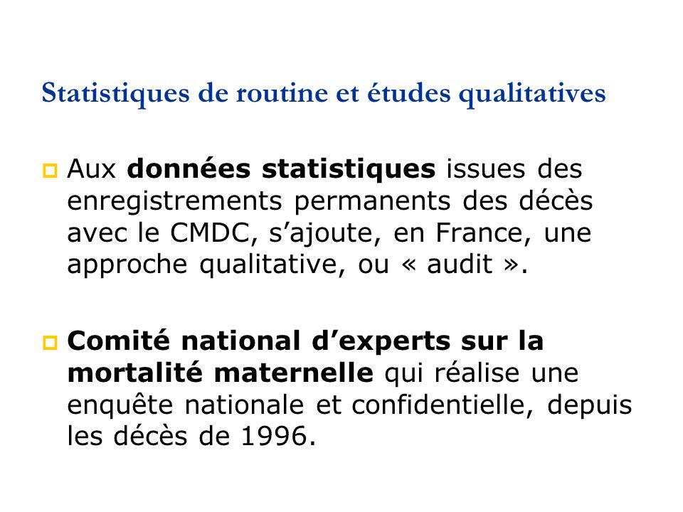Statistiques de routine et études qualitatives