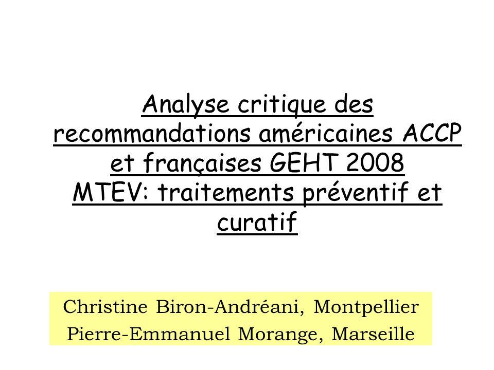 Analyse critique des recommandations américaines ACCP et françaises GEHT 2008 MTEV: traitements préventif et curatif