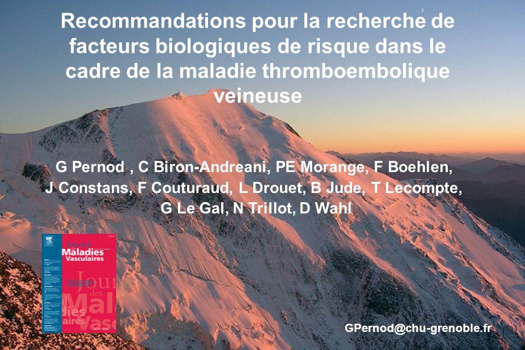 Recommandations pour la recherche de facteurs biologiques de risque dans le cadre de la maladie thromboembolique veineuse