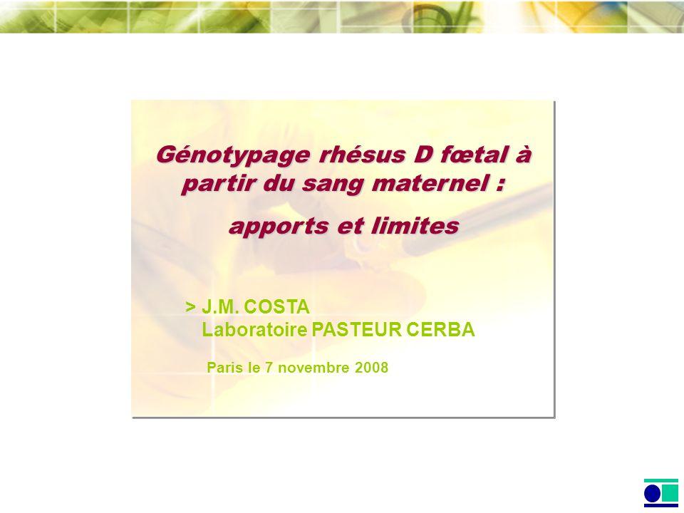 Génotypage rhésus D fœtal à partir du sang maternel :