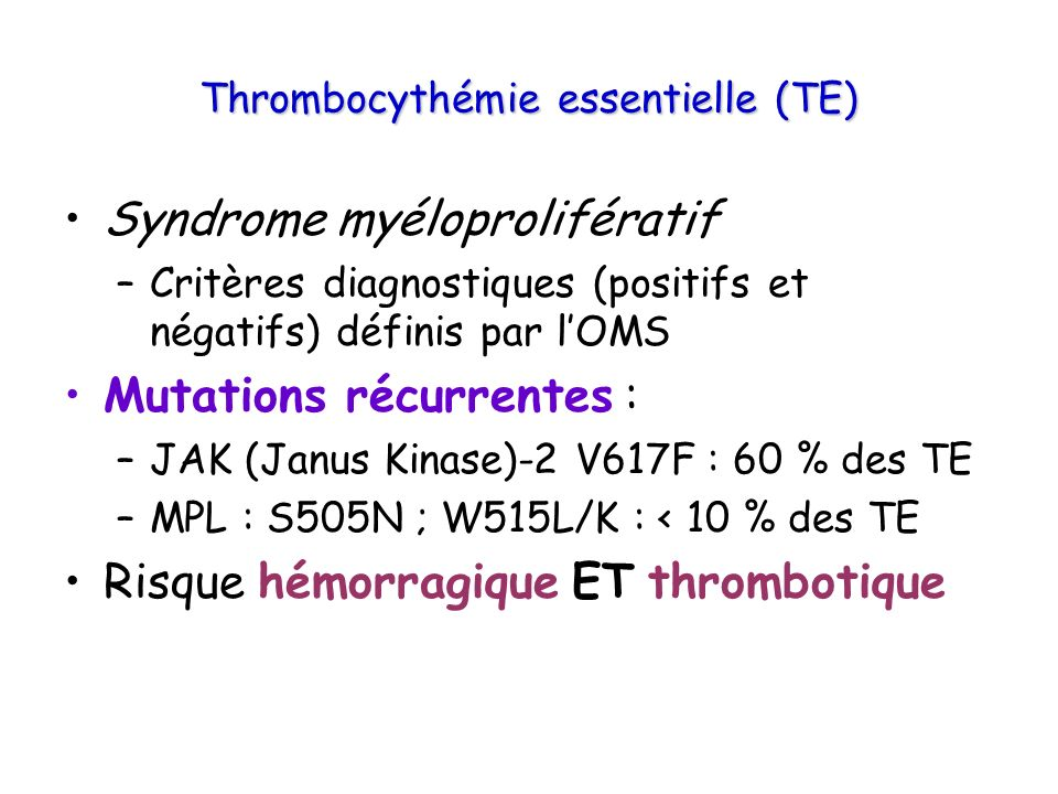 Thrombocythémie essentielle (TE)