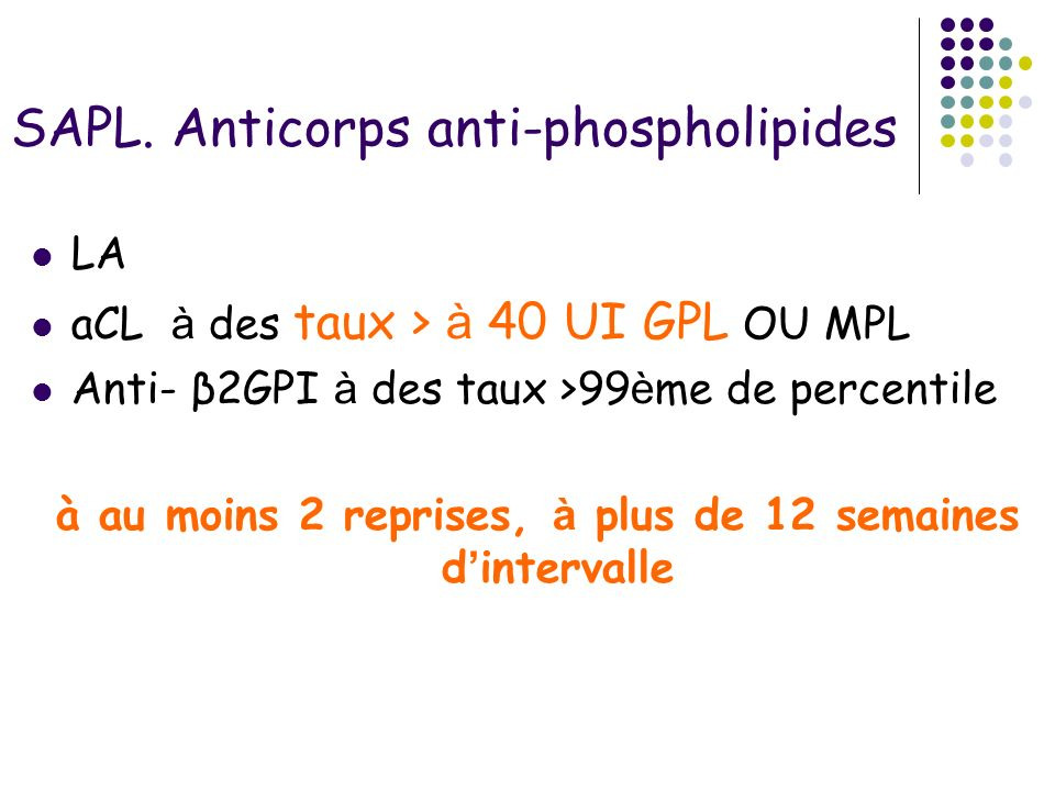 SAPL. Anticorps anti-phospholipides