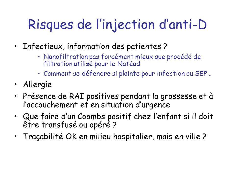 Risques de l'injection d'anti-D