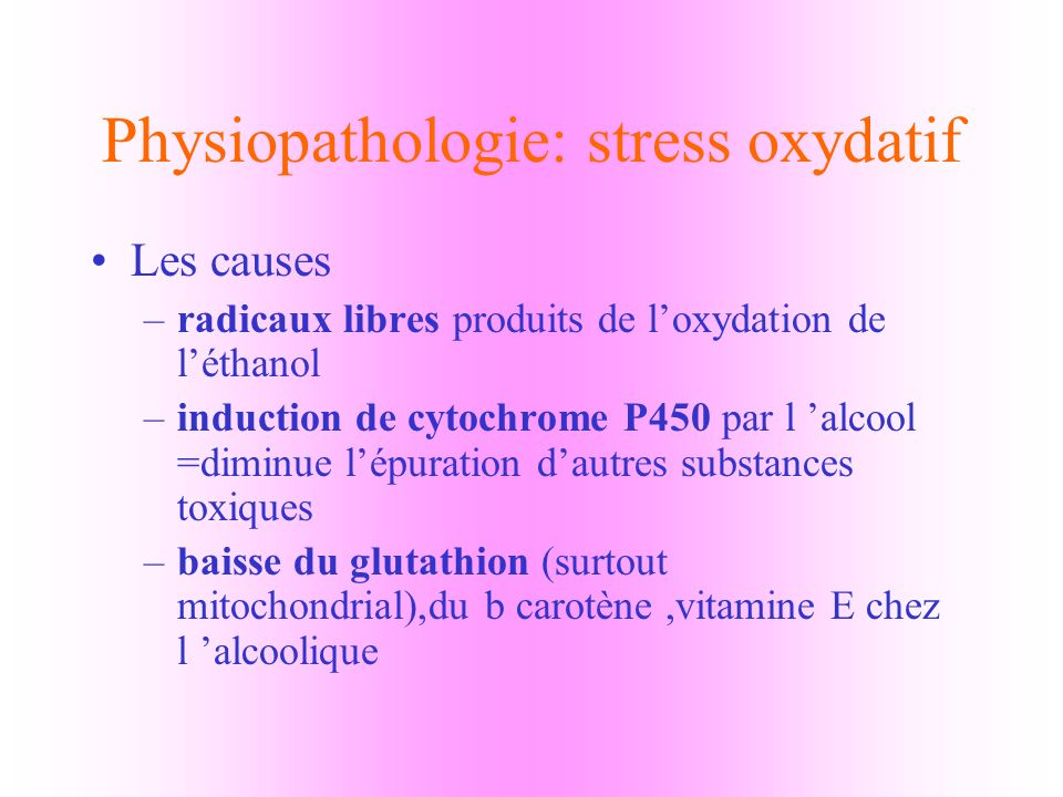 Physiopathologie: stress oxydatif