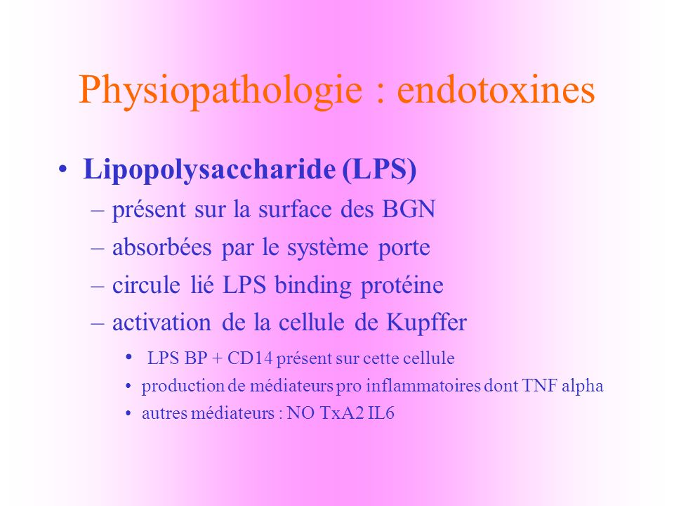 Physiopathologie : endotoxines