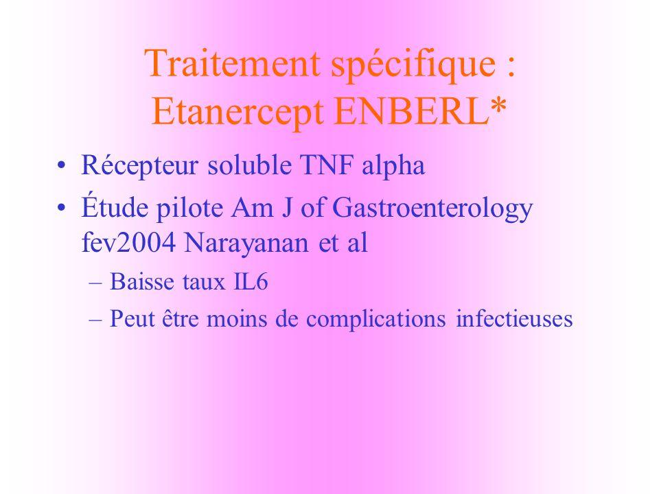 Traitement spécifique : Etanercept ENBERL*