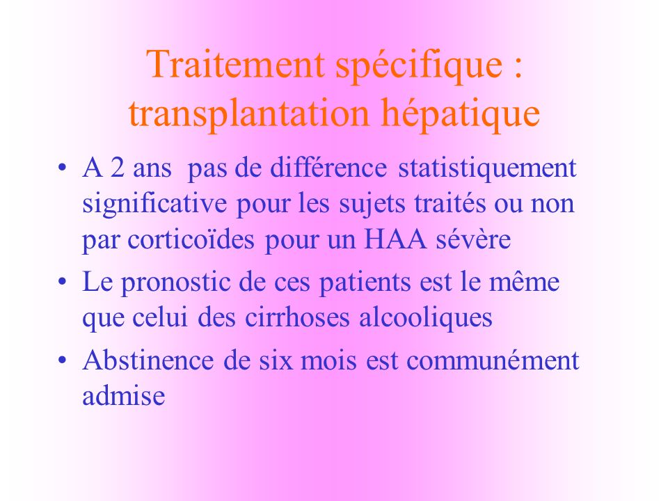 Traitement spécifique : transplantation hépatique