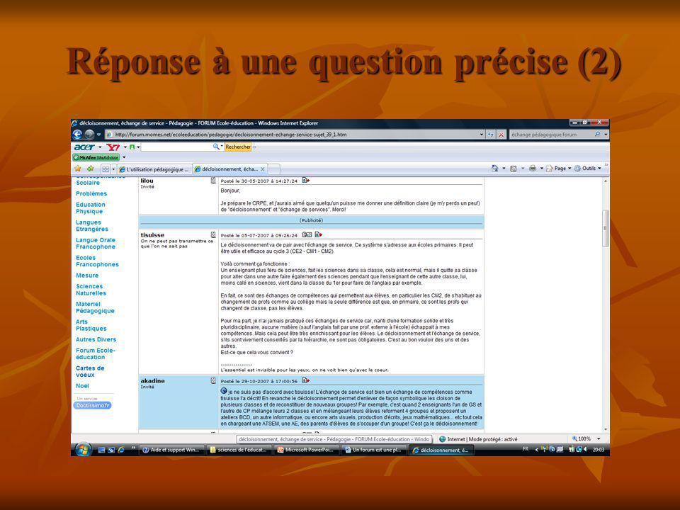 Réponse à une question précise (2)