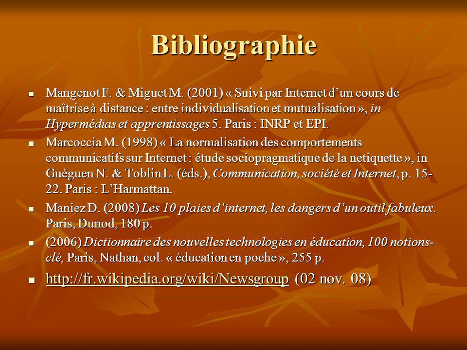 Bibliographie http://fr.wikipedia.org/wiki/Newsgroup (02 nov. 08)